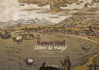 VIATGES DE RAMON LLULL, ELS