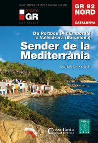 Gr 92 Nord - Catalunya - Sender De La Mediterrania - De Portbou (alt Emporda) A Vallvidrera (barcelona) - Xavi Margaix Giner