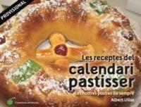 Receptes De Calendari Pastisser, Les - Albert Vilas Figueras