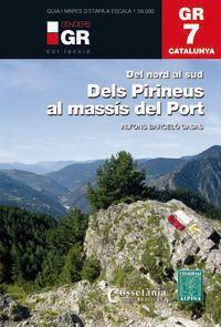 GR 7 - CATALUNYA D'ANDORRA AL MASSIS DEL PORT
