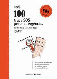 100 TRUCS SOS PER A EMERGENCIES