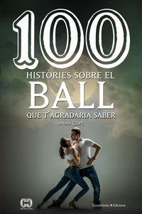 100 HISTORIES SOBRE EL BALL