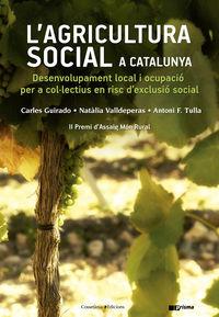 L'AGRICULTURA SOCIAL A CATALUNYA