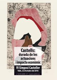 Castell - Durada De Les Actuacions I Impacte Economic - Aa. Vv.