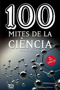 (2 ED) 100 MITES DE LA CIENCIA