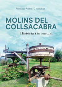Molins Del Collsacabra - Francesc Roma I Casanovas