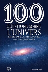 100 QUESTIONS SOBRE L'UNIVERS