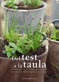 del test a la taula - planta, cultiva i cuina herbes aromatiques a casa - Burkhard Bohne