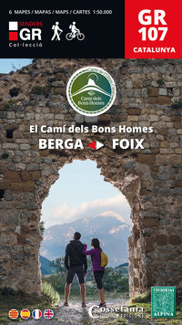 Gr 107 Catalunya - El Cami Dels Bons Homes - Berga-Foix - Aa. Vv.