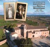 SORTIDES DE LES MAREDEDEUS DE LA SERRA DE MONTBLANC, LES (1687-2016)