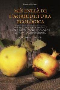 Mes Enlla De L'agricultura Ecologica - Judit Manuel I Martin