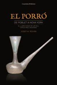 Porro, El - De Poblet A Nova York - Josep M. Rovira Valls