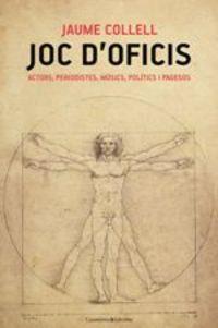 Joc D'oficis - Jaume Collel