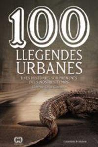 100 Llegendes Urbanes - Carme Oriol Carazo