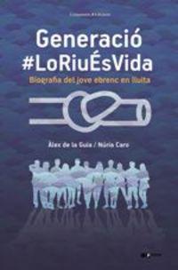 Generacio # Loriues Vida - Alex De La Guia / Nuria Caro