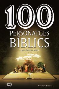 100 Personatges Biblics - Joan Ramon Marin
