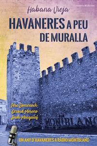 HAVANERES A PEU DE MURALLA - HABANA VIEJA