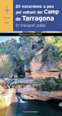 20 Excursions A Peu Pel Voltant Del Camp De Tarragona - Montserrat Puig Marti