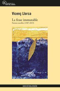 La frase immutable - Vicenç Llorca
