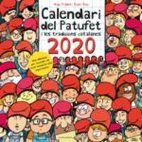 CALENDARI DEL PATUFET I LES TRADICIONS CATALANES 2020