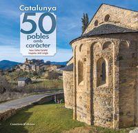CATALUNYA - 50 POBLES AMB CARACTER