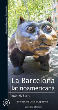 La barcelona latinoamericana - Joan M. Serra