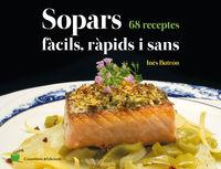 SOPARS FACILS, RAPIDS I SANS - 68 RECEPTES