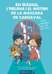 EN MARIUS - L'HELENA I EL MISTERI DE LA MASCARA DE CARNAVAL