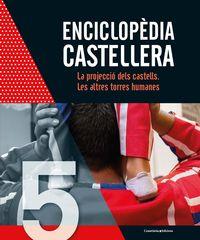 ENCICLOPEDIA CASTELLERA VOL.5