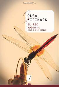 REC, EL - MEMORIES DE VINT-I-SIS ESTIUS