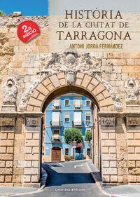 Historia De La Ciutat De Tarragona - Antoni Jorda Fernandez