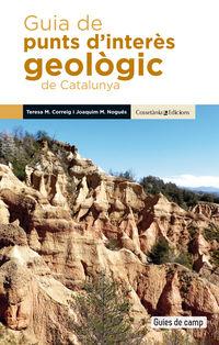 guia de punts d'interes geologic de catalunya - Teresa Maria Correig Blanchar / Joaquim Maria Nogues Carulla