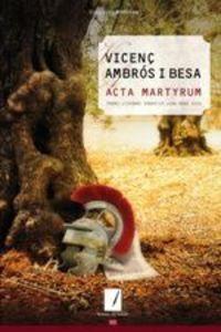 ACTA MARTYRUM (PREMI LITERARI SEBASTIA JUAN ARBO 2019)
