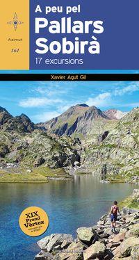 A Peu Pel Pallars Sobira - 17 Excursions - Xavier Agut Gil