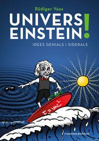 Univers Einstein! - Rudiger Vaas / Gunther Schulz (il. )