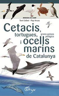 CETACIS, TORTUGUES, GRANS PEIXOS PELAGICS I OCELLS MARINS DE CATALUNYA