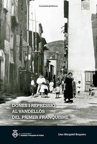 DONES I REPRESSIO AL VANDELLOS DEL PRIMER FRANQUISME