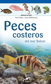 Peces Costeros Del Mar Balear - Toni Llobet François / Enric Ballesteros Sagarra