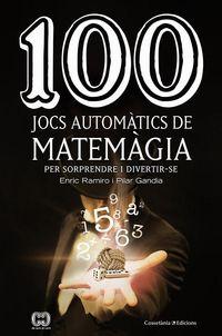 100 JOCS AUTOMATICS DE MATEMAGIA