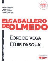 Caballero De Olmedo Cuadernos Pedagogicos 46 - Felix Lope De Vega Y Carpio