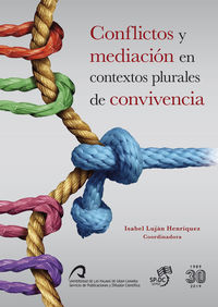 CONFLICTOS Y MEDIACION EN CONTEXTOS PLURALES DE CONVIVENCIA