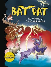 Bat Pat Olores - El Vikingo Cascarrabias - Roberto Pavanello