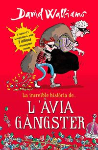 L'avia Gangster - David Walliams