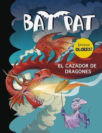 Bat Pat Olores - El Cazador De Dragones - Roberto Pavanello