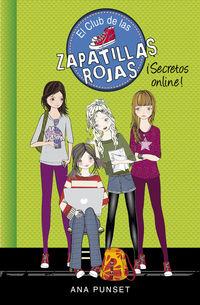 Club De Las Zapatillas Rojas 7 - ¡secretos Online! - Ana Punset