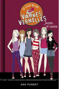 CLUB DE LES VAMBES VERMELLES 8 - JUNTES, OF COURSE