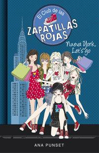 Club De Las Zapatillas Rojas 10 - Nueva York, Let's Go - Ana Punset