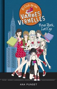 Club De Les Vambes Vermelles 10 - Nova York, Let's Go - Ana Punset