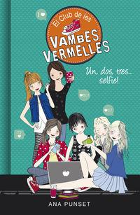 CLUB DE LES VAMBES VERMELLES 11 - UN, DOS, TRES. .. SELFIE!