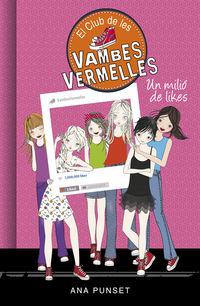 CLUB DE LES VAMBES VERMELLES 12 - UN MILIO DE LIKES